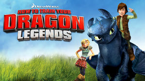 How to train your dragon netflix dreamworks how to train your dragon legends ccuart Gallery